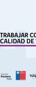 Senda Abrió Postulaciones Para Programa Preventivo «TRABAJAR CON CALIDAD DE VIDA»